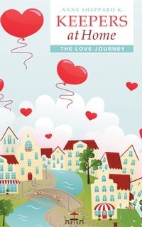 Keepers at Home: The Love Journey