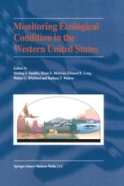 Monitoring Ecological Condition in the Western United States by Shabeg S. Sandhu