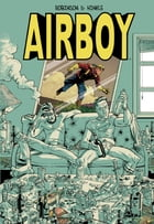 Airboy Deluxe by Robinson, James