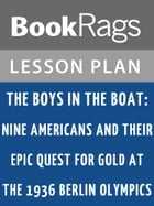 The Boys in the Boat Lesson Plans by BookRags
