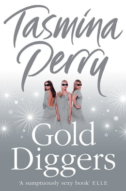 Book Gold Diggers by Tasmina Perry