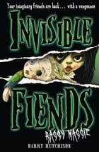 Raggy Maggie (Invisible Fiends, Book 2) by Barry Hutchison