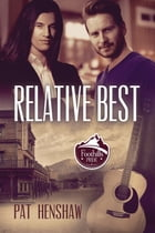 Relative Best by Pat Henshaw