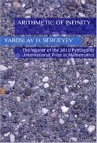 Arithmetic of infinity - ePub version: For all devices by Yaroslav D. Sergeyev