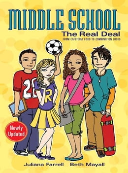 Book Middle School: The Real Deal by Juliana Farrell