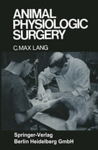 Animal Physiologic Surgery