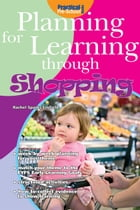 Planning for Learning through Shopping by Rachel Sparks Linfield