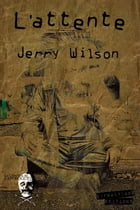 L'attente by Jerry Wilson