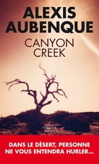 Canyon Creek by Alexis Aubenque