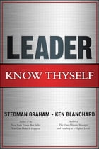 Leader, Know Thyself by Stedman Graham