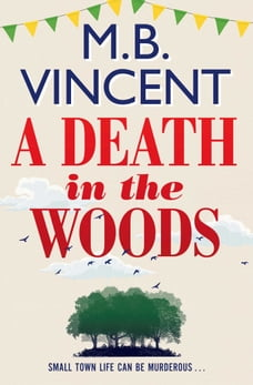 A Death in the Woods: A Jess Castle Investigation, for fans of The Thursday Murder Club