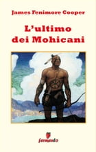 L'ultimo dei Mohicani by James Fenimore Cooper