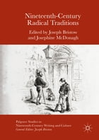 Nineteenth-Century Radical Traditions
