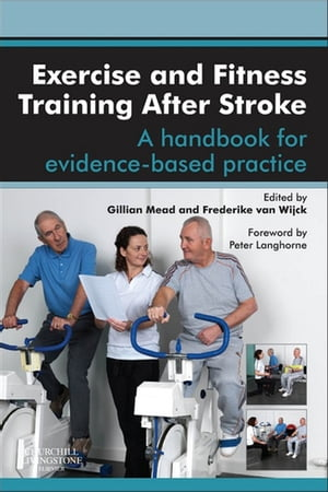 Exercise and Fitness Training After Stroke a handbook for evidence-based practice