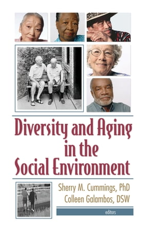 Diversity and Aging in the Social Environment