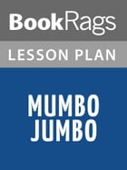 Mumbo Jumbo Lesson Plans by BookRags