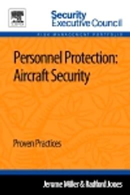 Book Personnel Protection: Aircraft Security: Proven Practices by Jerome Miller