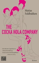 The Cocka Hola Company: Roman by Matias Faldbakken