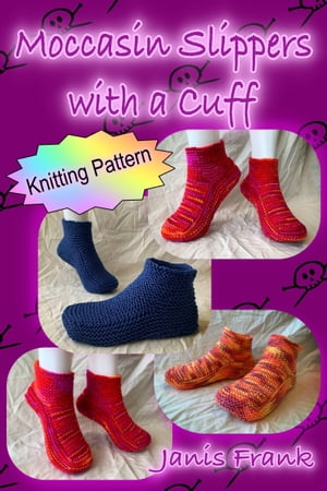 Moccasin Slippers with a Cuff: How to Knit Slippers eBook ...