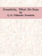 Doesticks, What He Says by Q. K. Philander Doesticks