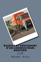Écueils et souvenir d'un conducteur routier by Anthony Assas