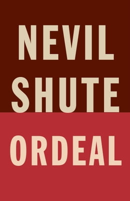 Book Ordeal by Nevil Shute