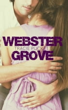 Webster Grove by Tracie Puckett