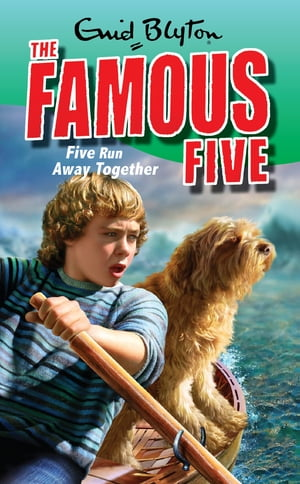 Famous Five 3: Five Run Away Together Book 3