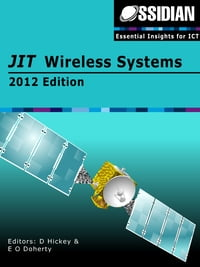 JIT Wireless Systems: 2012 Edition