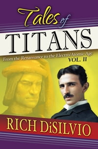Tales of Titans: From the Renaissance to the Electro/Atomic Age, Vol. 2