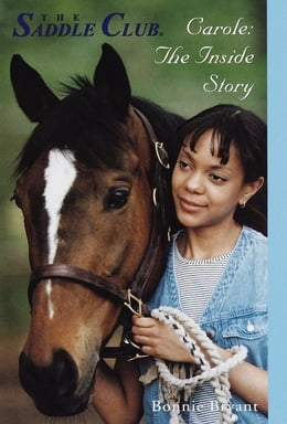 Book Carole: The Inside Story by Bonnie Bryant