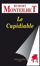 Le Cupidiable by Hubert Monteilhet