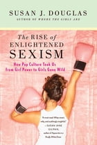 The Rise of Enlightened Sexism Cover Image