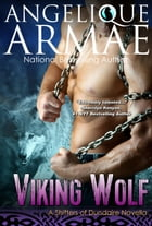 Viking Wolf (Shifters of Dundaire 3) by Angelique Armae