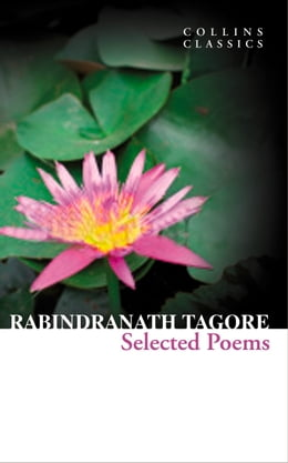 Book Selected Poems (Collins Classics) by Rabindranath Tagore