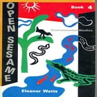 Open Sesame Book 4 by Eleanor Watts