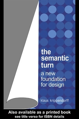 Book The Semantic Turn: A New Foundation for Design by Krippendorff, Klaus