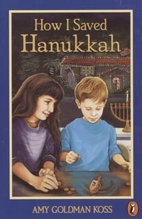 How I Saved Hanukkah