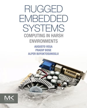 Rugged Embedded Systems Computing in Harsh Environments