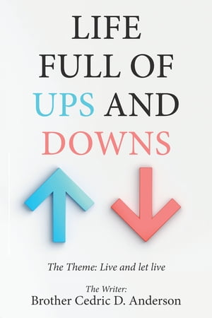 Life Full of Ups and Downs