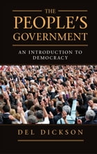 The People's Government: An Introduction to Democracy