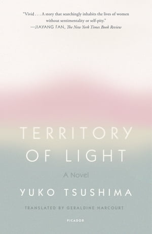 Territory of Light: A Novel