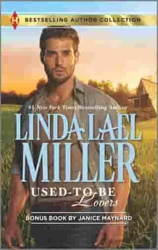 Used-To-Be Lovers & Into His Private Domain: A 2-in-1 Collection by Linda Lael Miller
