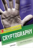 Cryptography InfoSec Pro Guide by Sean-Philip Oriyano