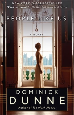 Book People Like Us by Dominick Dunne