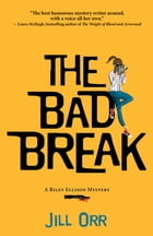 The Bad Break Cover Image