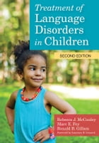 Treatment of Language Disorders in Children, Second Edition