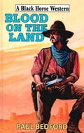 Blood on The Land 436ec9a1-2629-42e0-bb59-fb0070845034