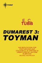 Toyman: The Dumarest Saga Book 3 by E.C. Tubb