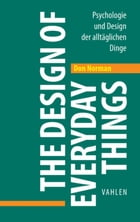 The Design of Everyday Things: Psychologie und Design der alltäglichen Dinge by Norman Don